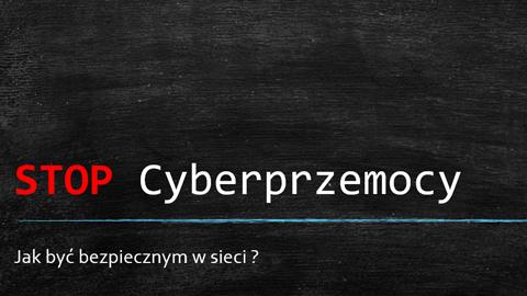Cyberprzemoc - jak być bezpiecznym w sieci?